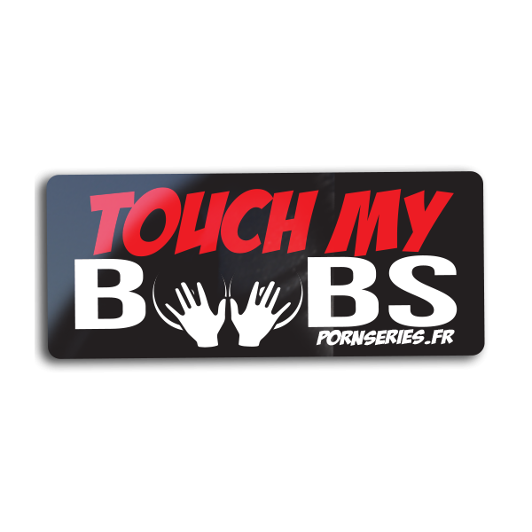 Sticker touch my boobs Stickers